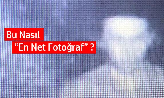 Bu Nasıl ''En Net Fotoğraf''?