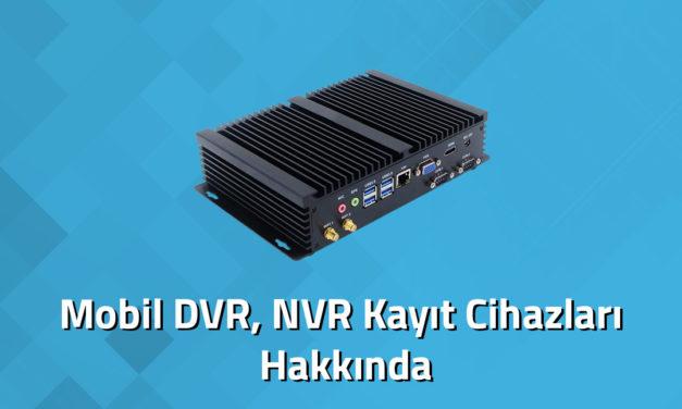 Mobil DVR / NVR Kayıt Cihazı